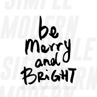 Be Merry Bright Christmas SVG