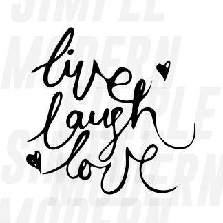 live laugh love svg