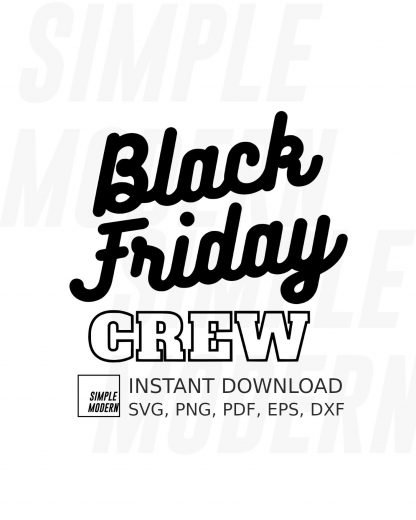 Black Friday Crew SVG