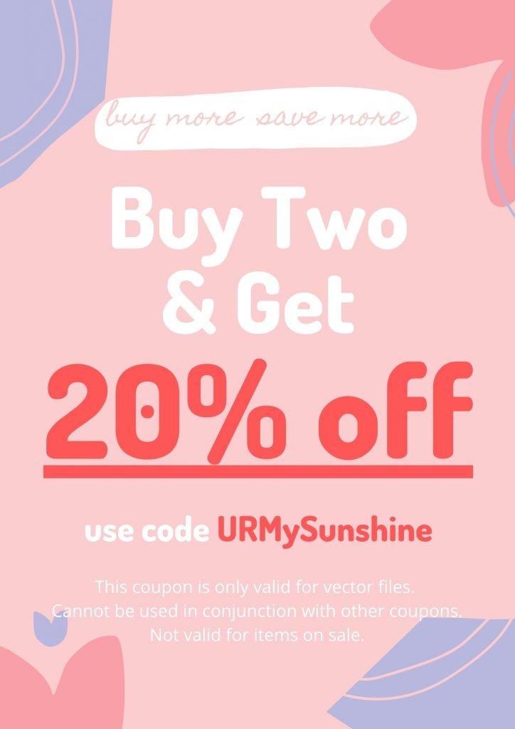 Buy Two Get 20% off Use Code URMySunShine